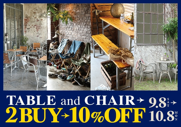 TABLE & CHAIR 2BUY 10%OFF