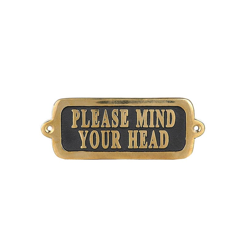 "BRASS SIGN  ""PLEASE MIND YOUR HEAD"" TYPE-2"
