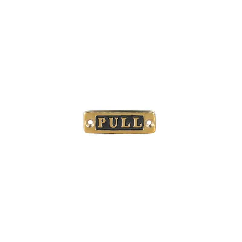 "BRASS SIGN  ""PULL"""