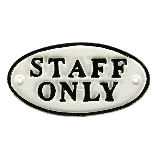 "OVAL SIGN WT ""STAFF ONLY"""