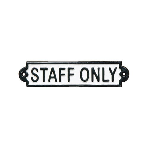 IRON SIGN ''STAFF ONLY''