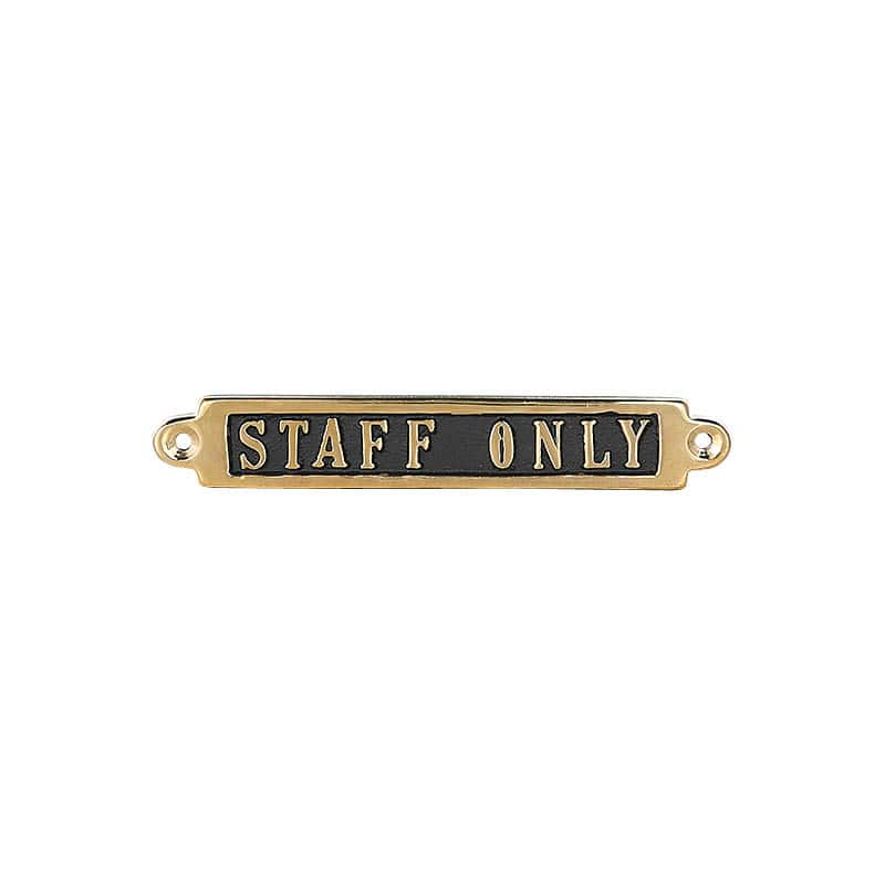 BRASS SIGN  STAFF ONLY