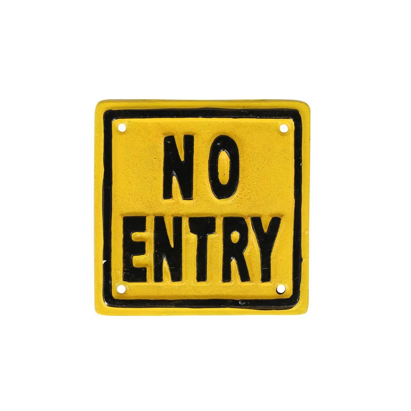 "SQUARE SIGN ""NO ENTRY"""